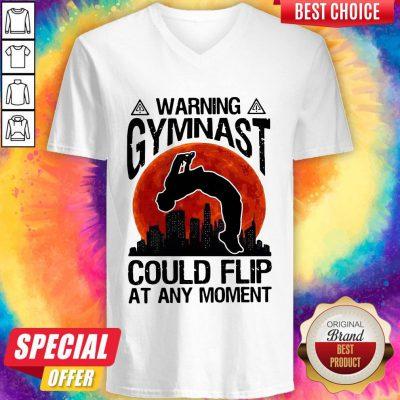 Premium Warning Gymnast Could Flip At Any Moment V-neck