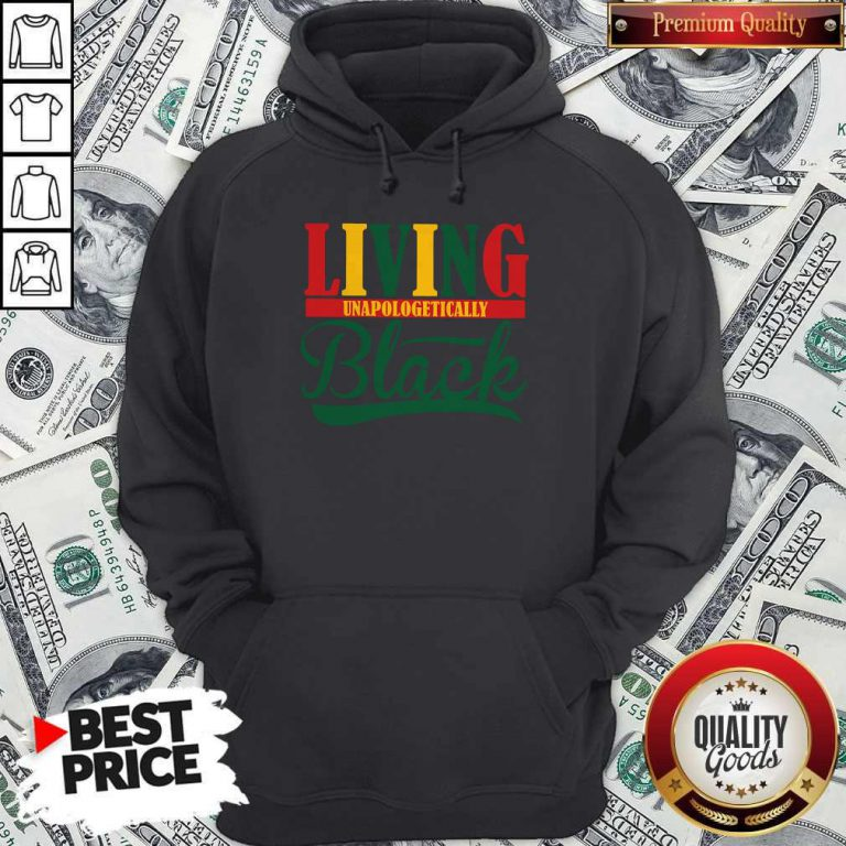 Pretty Living Unapologetically Black Hoodie