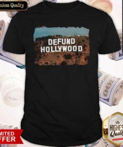 So Beautiful Defund Hollyod Shirt