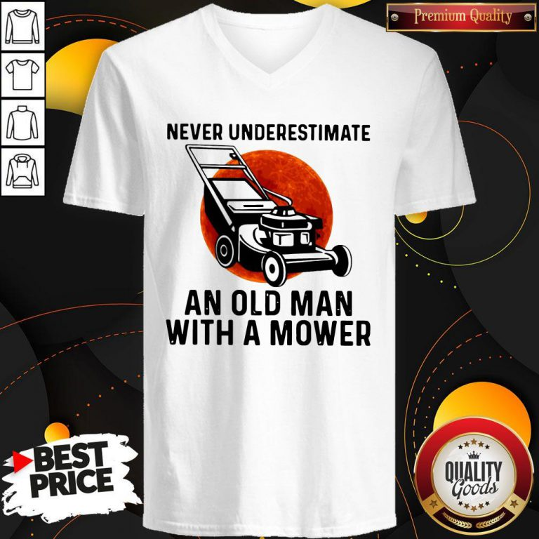 Top Never Underestimate An Old Man With A Mower Moon V-neck