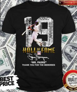 Nice 19 Hall Of Fame Mrpadre Thank You For The Memories Signature Shirt