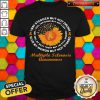 Nice Flower And Cancer Awareness Multiple Sclerosis Awareness Shirt
