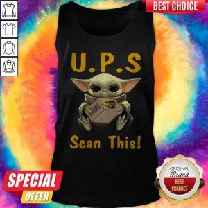 Pretty Baby Yoda Hug UPS Scan This Tank Top