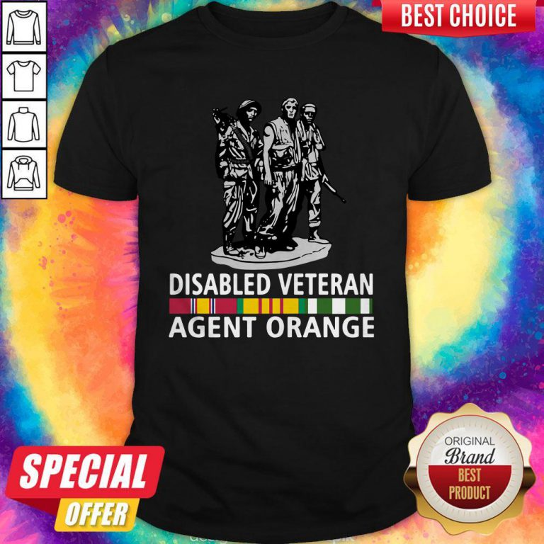 So Beautiful Disabled Veteran Agent Orange Shirt