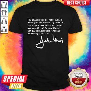 Super Nice John Lewis Good Trouble Quote Shirt