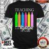 Teaching Is My Highlight 1st Grade Shirt