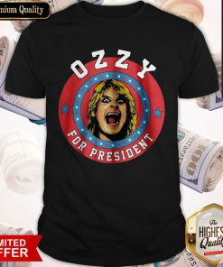 Wicked I Really Love Ozzy For President Shirt