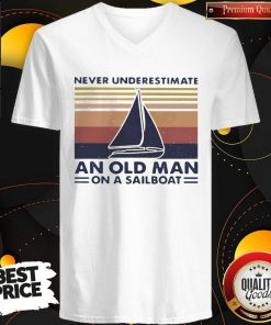 Wonderful Never Underestimate An Old Man With On A Sailboat Vintage V-neck