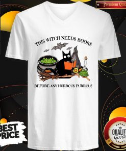 Cat This Witch Needs Books Before Any Hurrcus Purrcus V-neck