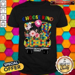 Choose Kind Love Autism Awareness Shirt