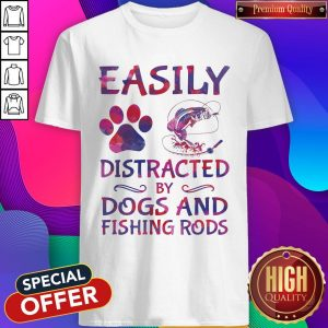 Easily Distracted By Dogs And Fishing Rods Shirt