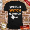Funny Which Witch Is Which Funny Halloween English Teacher Shirt