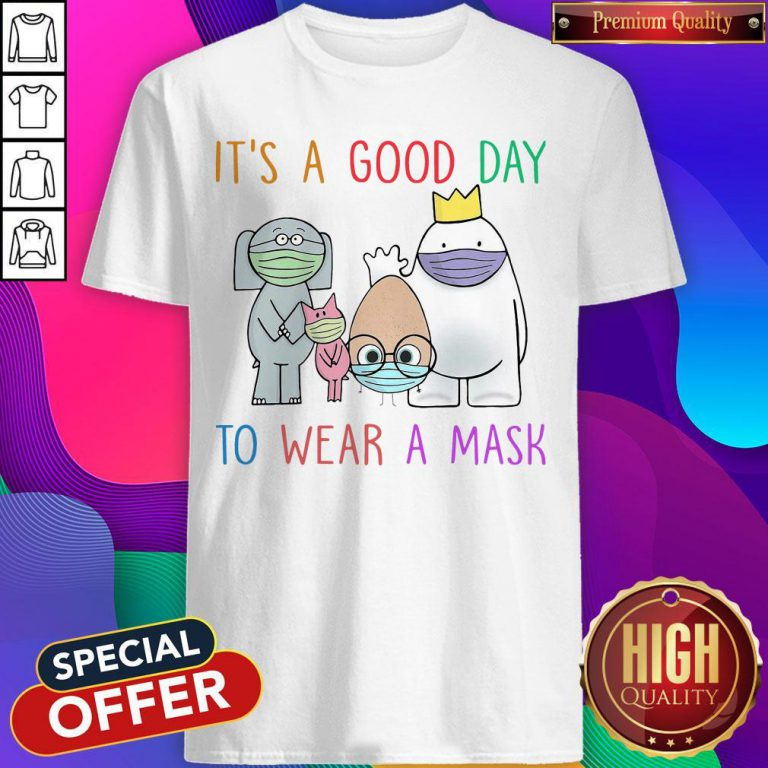It's A Good Day To Wear A Mask Hoodie