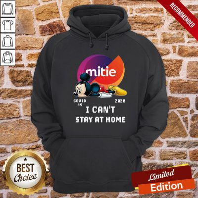 Mickey Mouse Mittie Covid 19 2020 I Can Stay At Home Hoodie