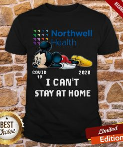 Mickey Mouse Northwell Health Covid 19 2020 I Can Stay At Home Shirt