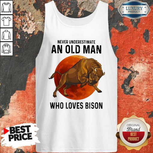 Never Underestimate An Old Woman Who Loves Bison tank-top