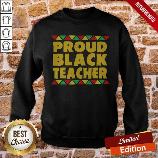 Official Proud Black Teacher Sweatshirt