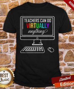 Personal Computer Teachers Can Do Virtually Anything LGBT Shirt