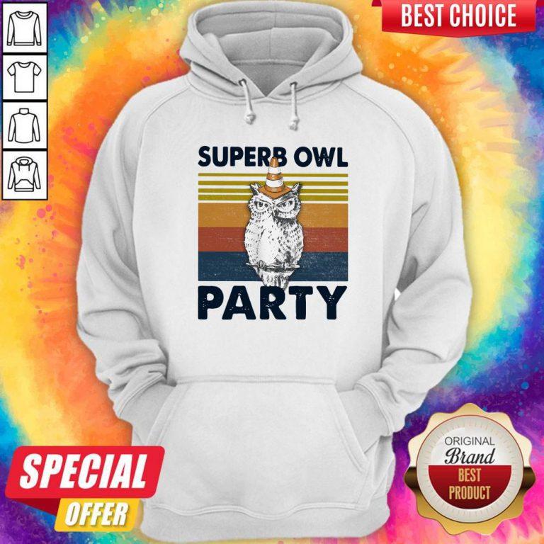 Pretty Superb Owl Party Vintage Hoodie
