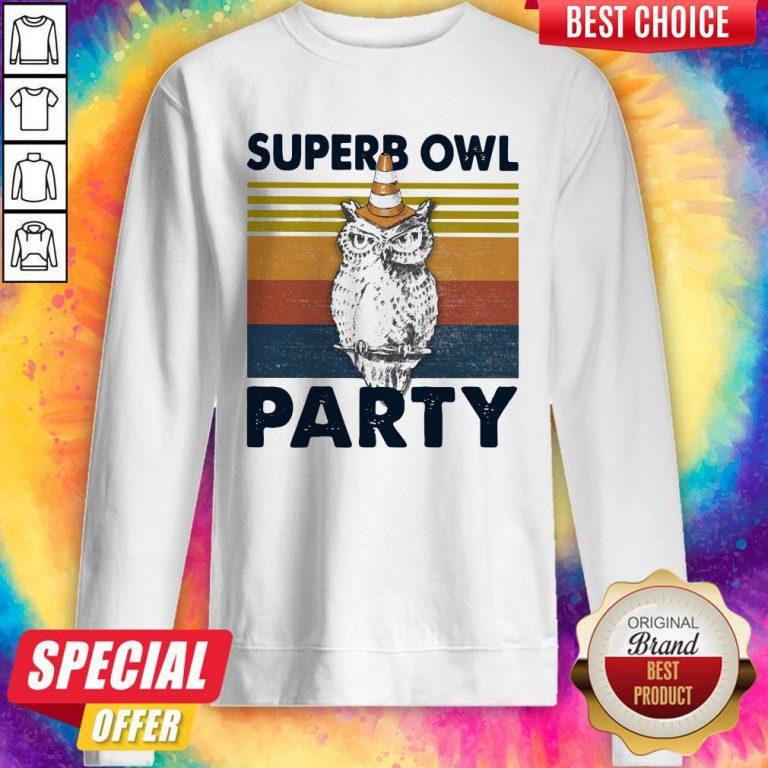 Pretty Superb Owl Party Vintage Sweatshirt