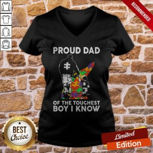 Proud Dad Of The Toughest Boy I Know Autism Awareness V-neck