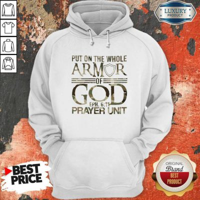 Put On The Whole Armor Of God Eph 611 Prayer Unit Hoodie