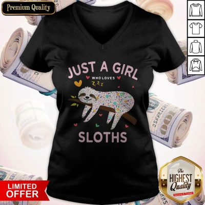 Top Just A Girl Who Loves Sloths V-neck