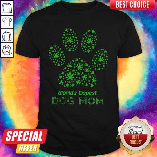 Top Paw World's Dopest Dog Mom Shirt