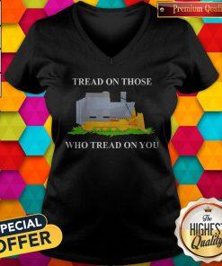 Tread On Those Who Tread On You V-neck