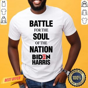 Battle For The Soul Of The Nation Biden Harris Fun Gift Shirt