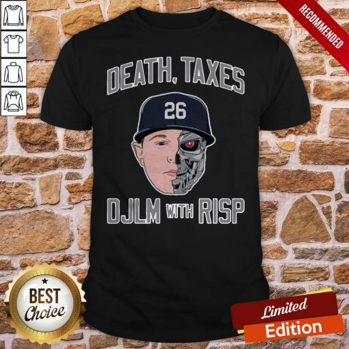 vDeath Taxes DJLM With RISP 26 Shirt