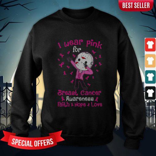 Halloween Michael Myers I Wear Pink For Breast Cancer Awareness Faith Hope Love Sweatshirt