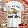 I'm A Hybrid I Run On Books And Tea Shirt