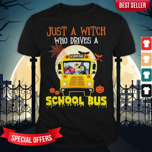 Just A Witch Who Drives A School Bus Halloween Shirt