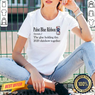 Pabst Blue Ribbon The Glue Holding This 2020 Shitshow Together V-neck