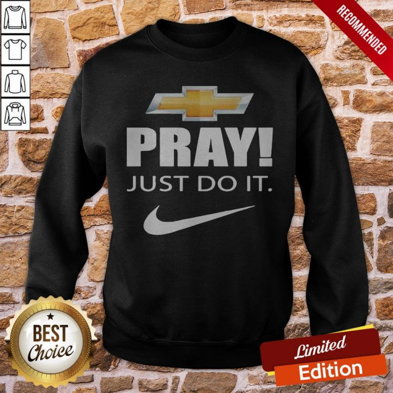 Pray Just Do It Sweatshirt