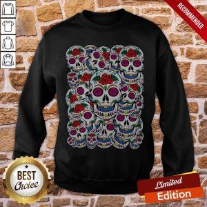 Sugar Skulls Galore Day Of The Dead Sweatshirt