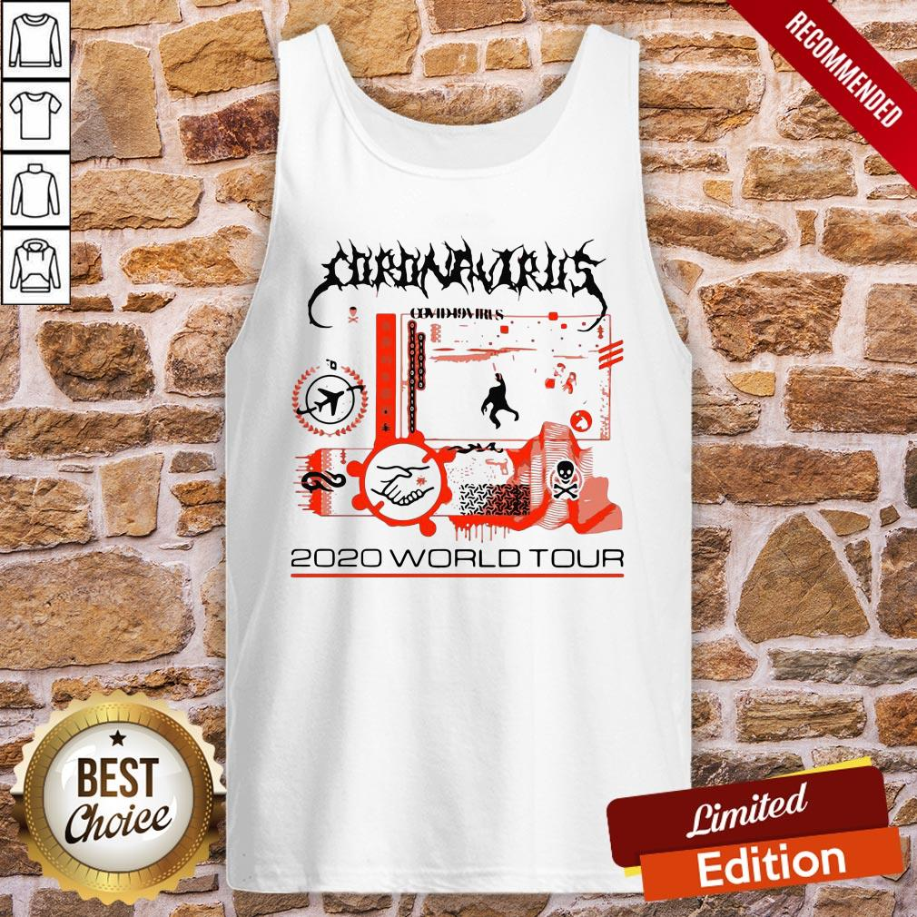 Awesome Coronavirus Covid 19 Virus 2020 World Tour Tank-Top- Design By Proposetees.com