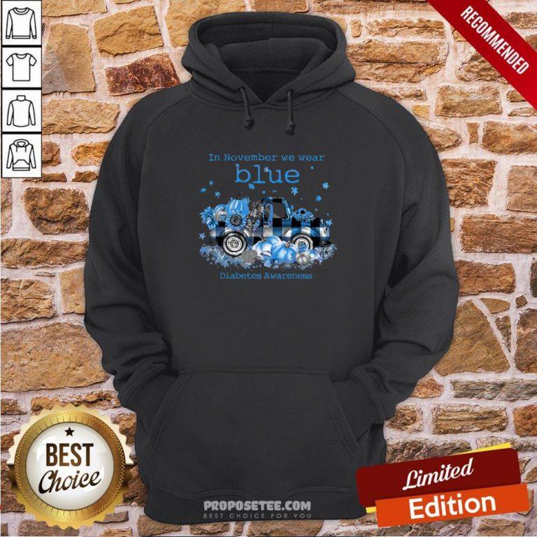 Diabetes Awareness In November We Wear Blue Pumpkin Hoodie- Design By Proposetees.com