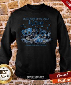 Diabetes Awareness In November We Wear Blue Pumpkin Sweatshirt- Design By Proposetees.com