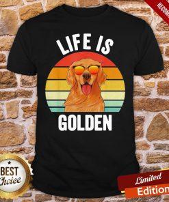 Good Life Is Golden Retriever Vintage Shirt- Design By Proposetees.com