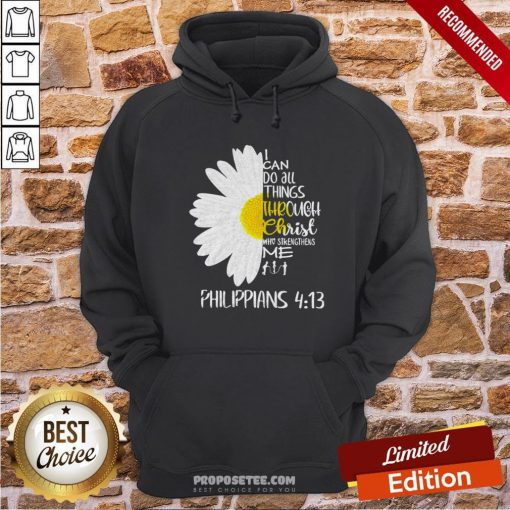 I Can Do All Things Through Christ Who Strengthens Me Hoodie- Design By Proposetees.com