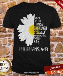 I Can Do All Things Through Christ Who Strengthens Me Shirt- Design By Proposetees.com