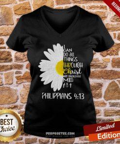 I Can Do All Things Through Christ Who Strengthens Me V-neck - Design By Proposetees.com