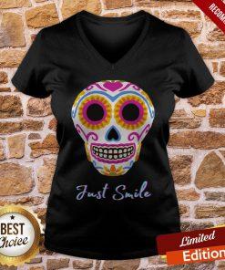 Just Smile Sugar Skull Day Dead Halloween Day V-neck