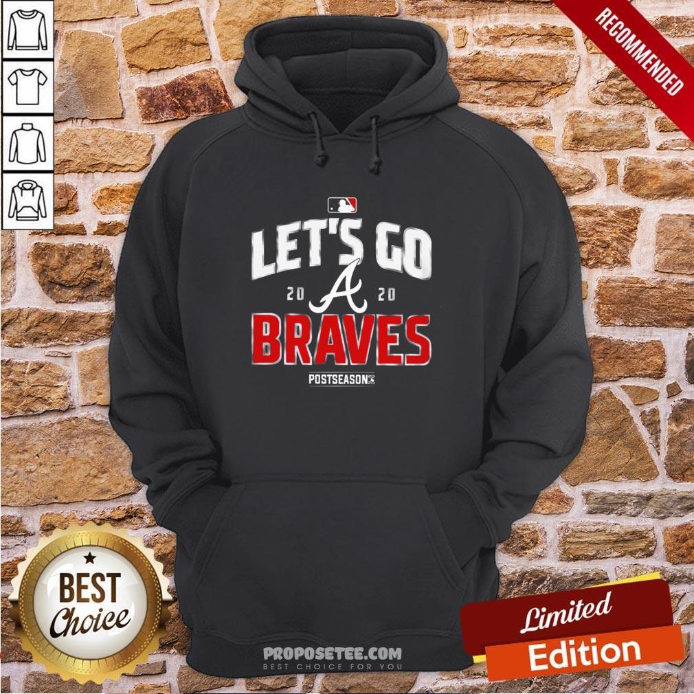 Let's Go Atlanta Braves 2020 Hoodie- Design By Proposetees.com