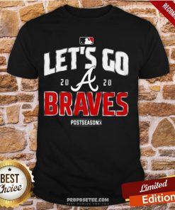 Let's Go Atlanta Braves 2020 Shirt- Design By Proposetees.com