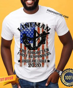 Lineman The Forgotten First Responders Hurricane Laura 2020 Print On Back Only Shirt- Design By Proposetees.com