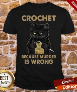 Nice Black Cat Crochet Because Murder Is Wrong Shirt- Design By Proposetees.com