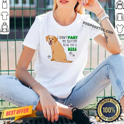 Nice Dog I Didn't Fart My Butt Blew You A Kiss V-neck- Design By Proposetees.com